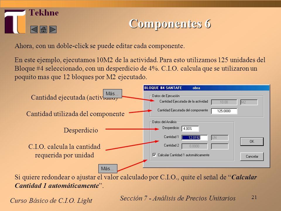C.I.O. calcula la cantidad requerida por unidad
