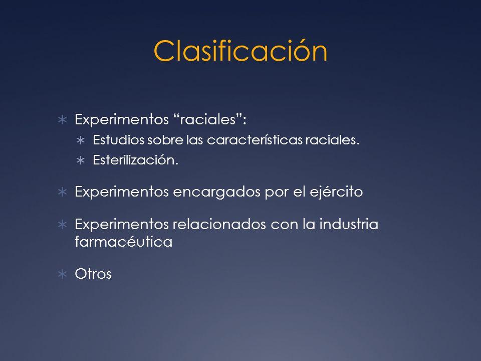 Clasificación Experimentos raciales :