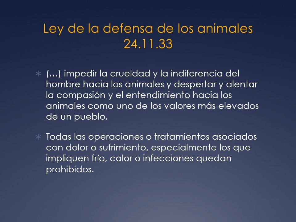 Ley de la defensa de los animales 24.11.33