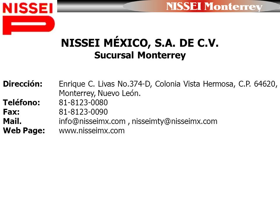 NISSEI MÉXICO, S.A. DE C.V. Sucursal Monterrey