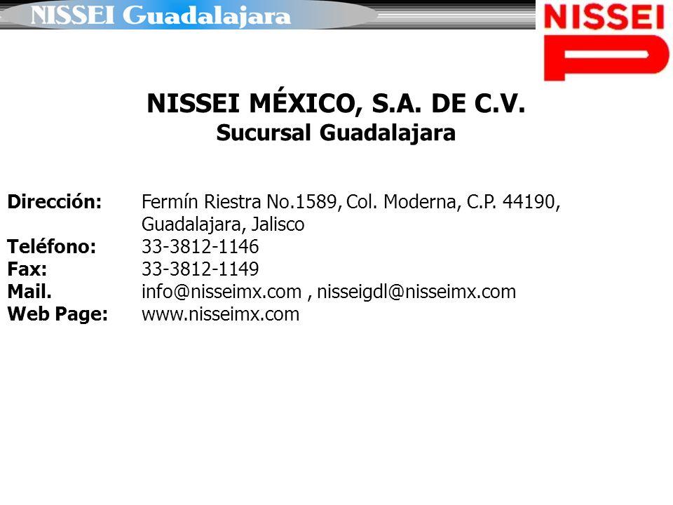 NISSEI MÉXICO, S.A. DE C.V. Sucursal Guadalajara