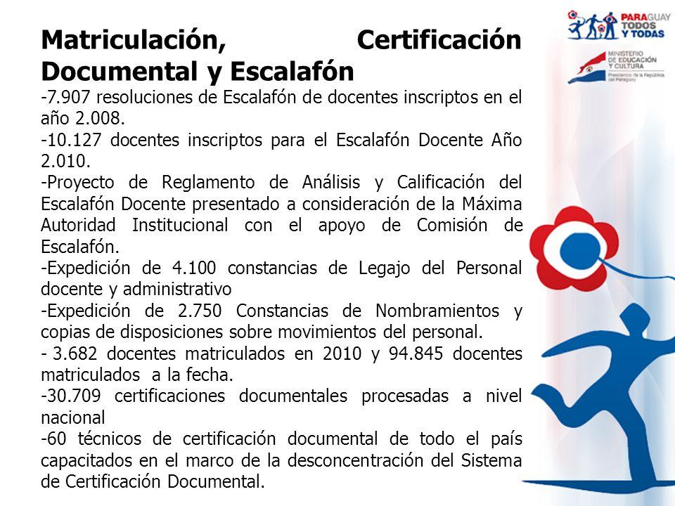 Matriculación, Certificación Documental y Escalafón