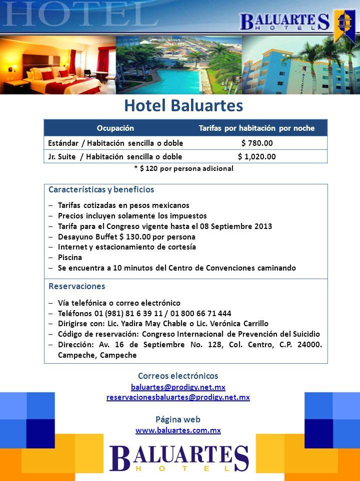 Hotel Baluartes Características y beneficios Reservaciones