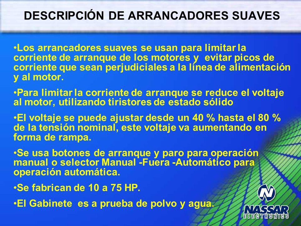 DESCRIPCIÓN DE ARRANCADORES SUAVES