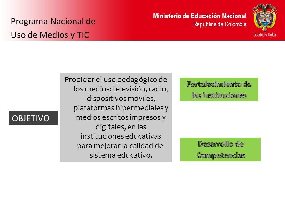 Programa Nacional de Uso de Medios y TIC OBJETIVO