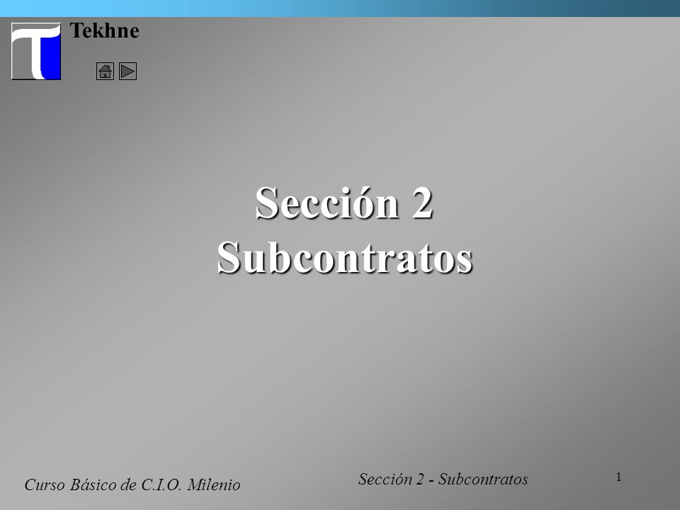 Sección 2 Subcontratos Tekhne Curso Básico de C.I.O. Milenio