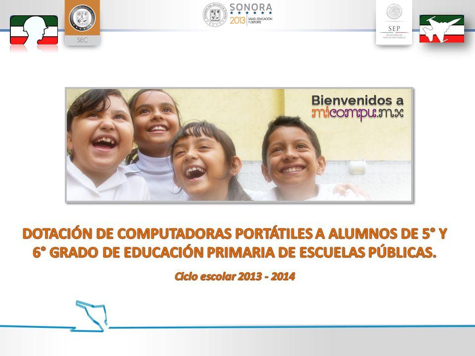 DOTACIÓN DE COMPUTADORAS PORTÁTILES A ALUMNOS DE 5° Y 6° GRADO DE EDUCACIÓN PRIMARIA DE ESCUELAS PÚBLICAS.