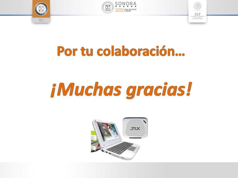 Por tu colaboración… ¡Muchas gracias!