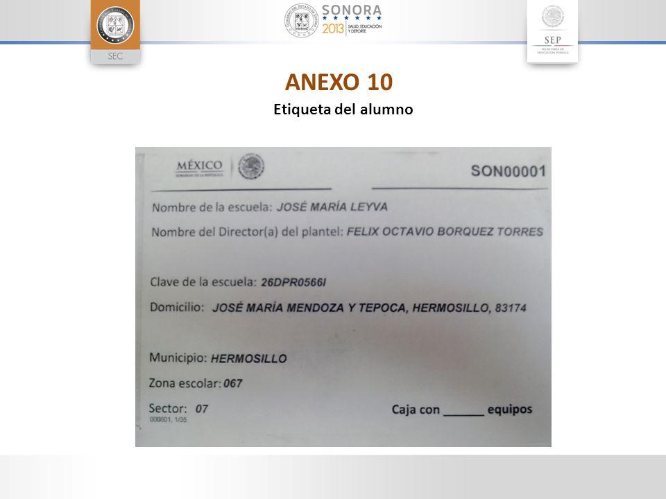 ANEXO 10 Etiqueta del alumno