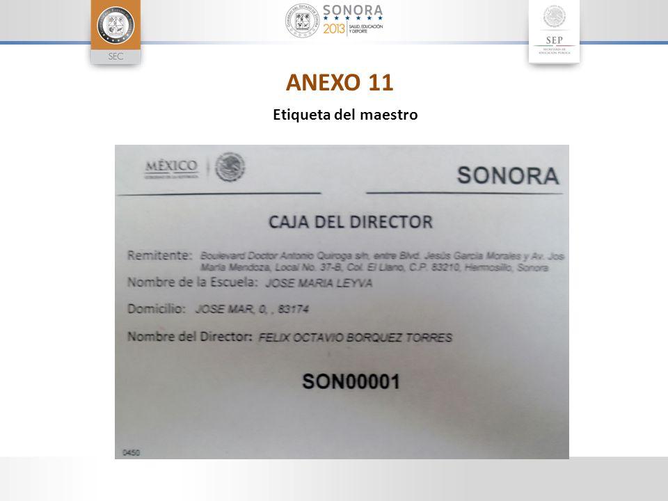 ANEXO 11 Etiqueta del maestro