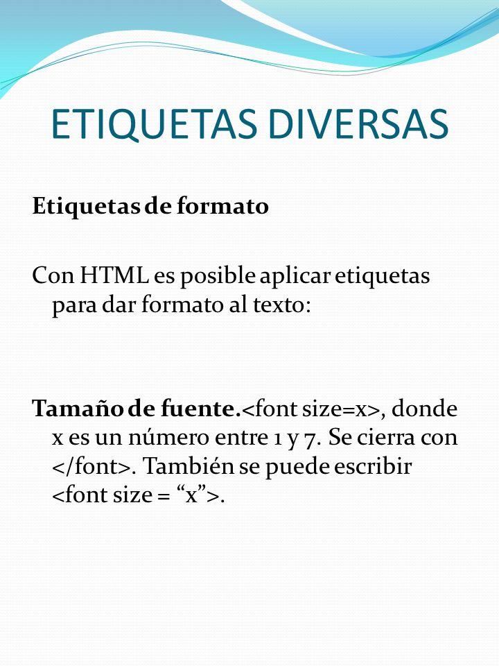 ETIQUETAS DIVERSAS Etiquetas de formato