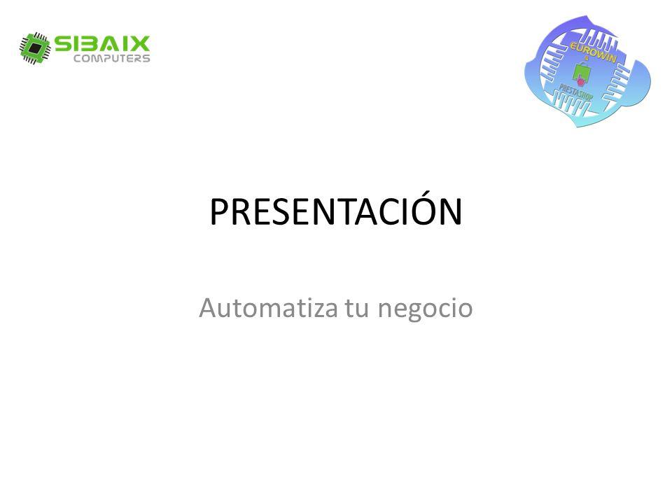PRESENTACIÓN Automatiza tu negocio