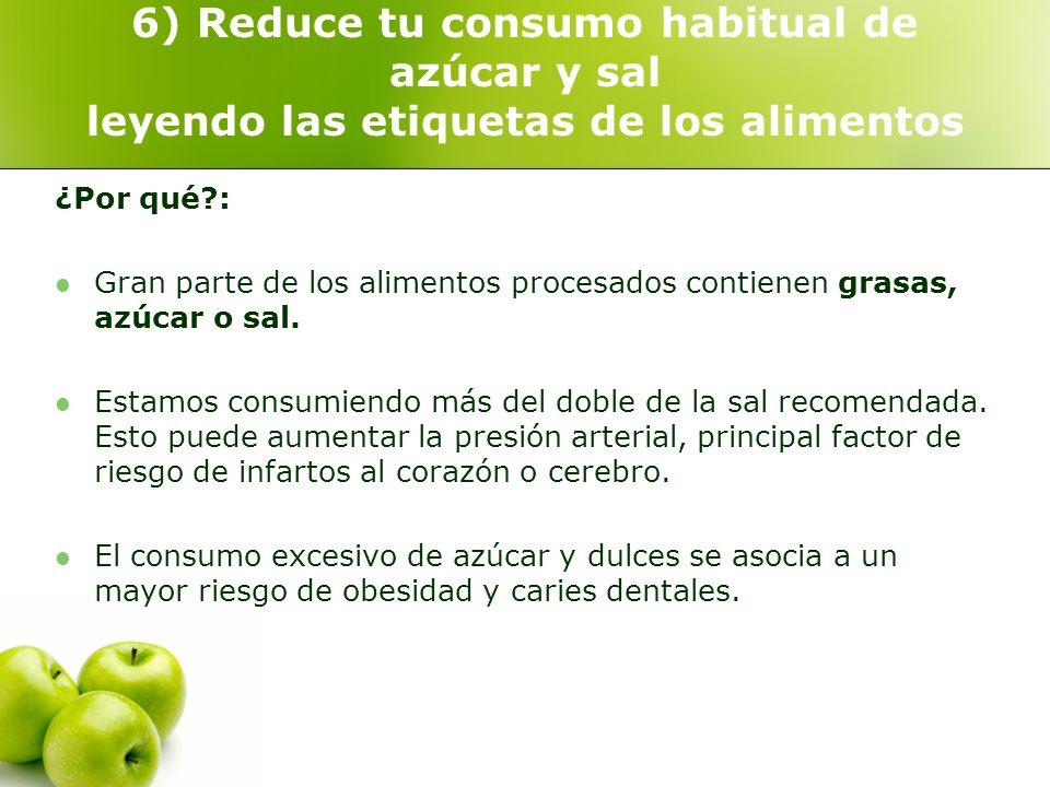 6) Reduce tu consumo habitual de azúcar y sal leyendo las etiquetas de los alimentos