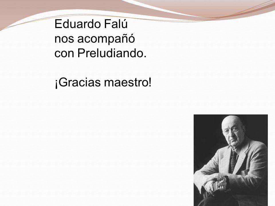 Eduardo Falú nos acompañó con Preludiando. ¡Gracias maestro!