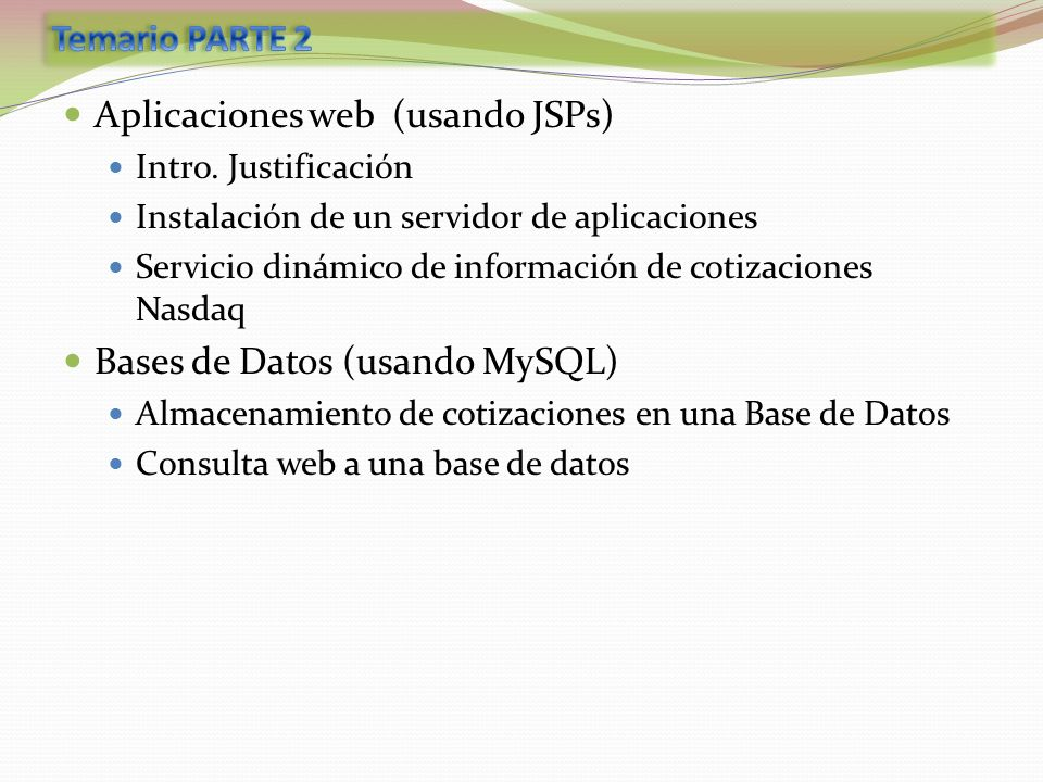 Aplicaciones web (usando JSPs)