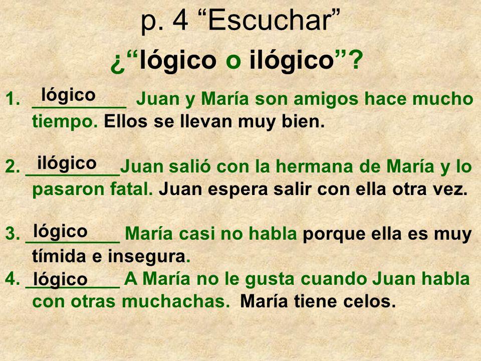 p. 4 Escuchar ¿ lógico o ilógico lógico