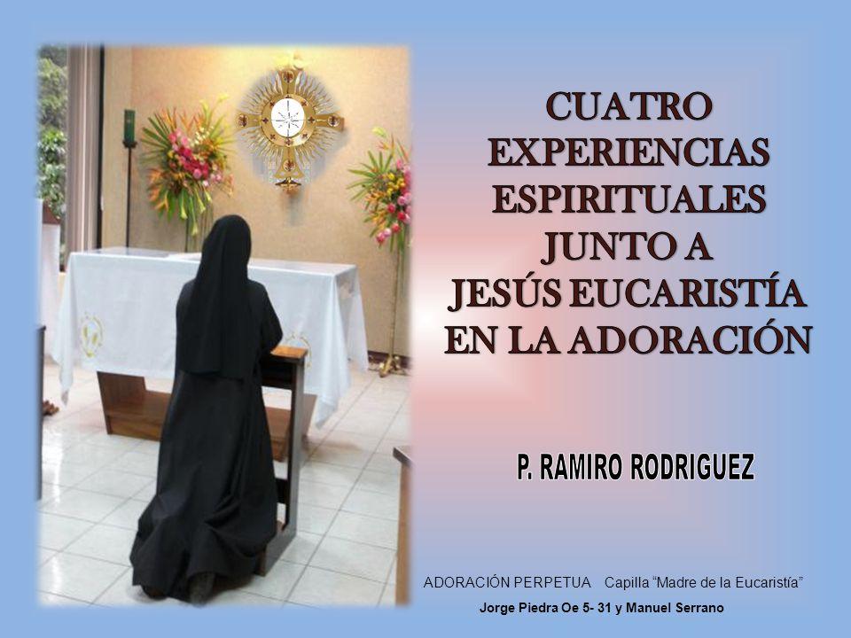 P. RAMIRO RODRIGUEZ CUATRO EXPERIENCIAS ESPIRITUALES JUNTO A