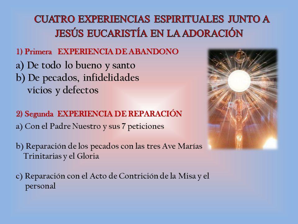 CUATRO EXPERIENCIAS ESPIRITUALES JUNTO A JESÚS EUCARISTÍA EN LA ADORACIÓN