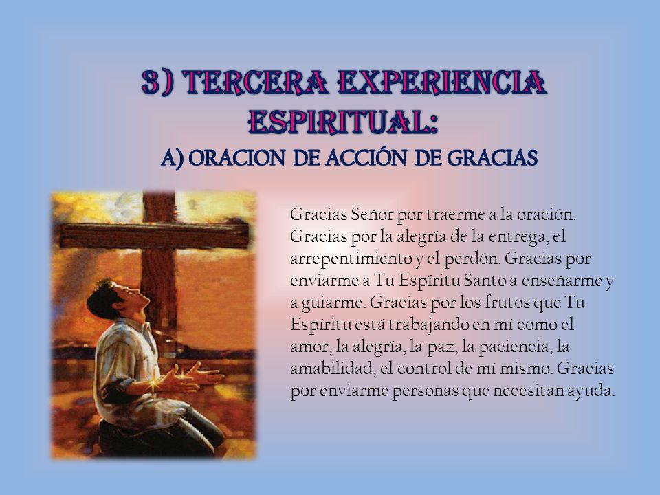 3) TERCERA EXPERIENCIA espiritual: