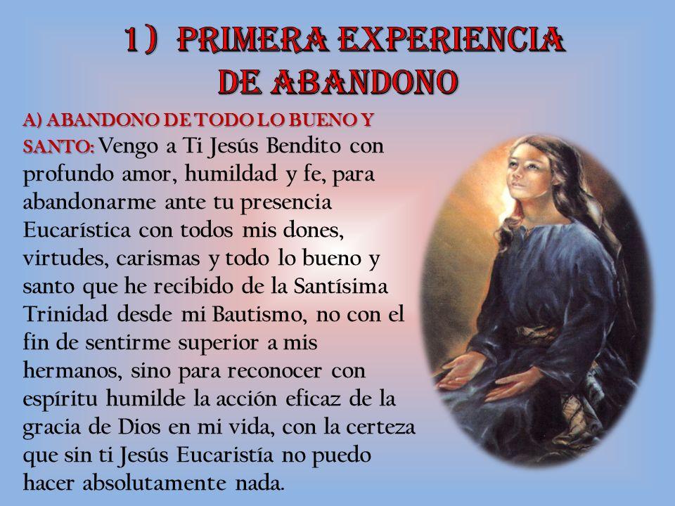 1) PRIMERA EXPERIENCIA DE ABANDONO