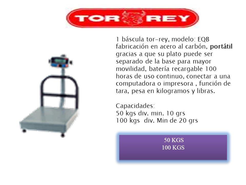 1 báscula tor-rey, modelo: EQB