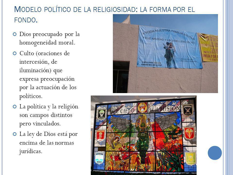 Modelo político de la religiosidad: la forma por el fondo.
