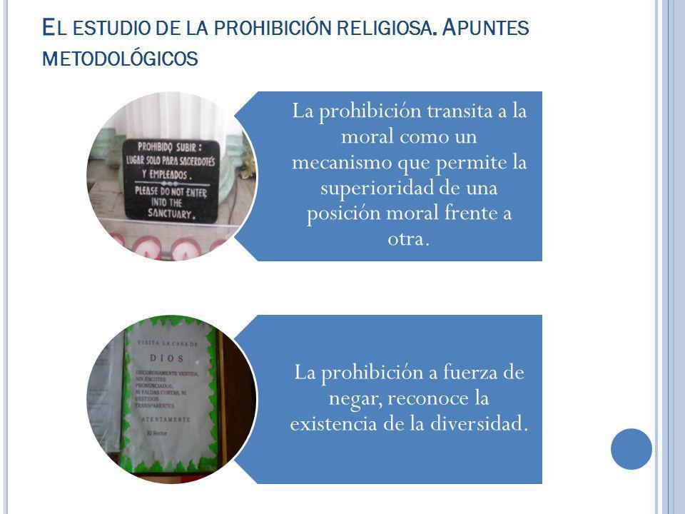 El estudio de la prohibición religiosa. Apuntes metodológicos