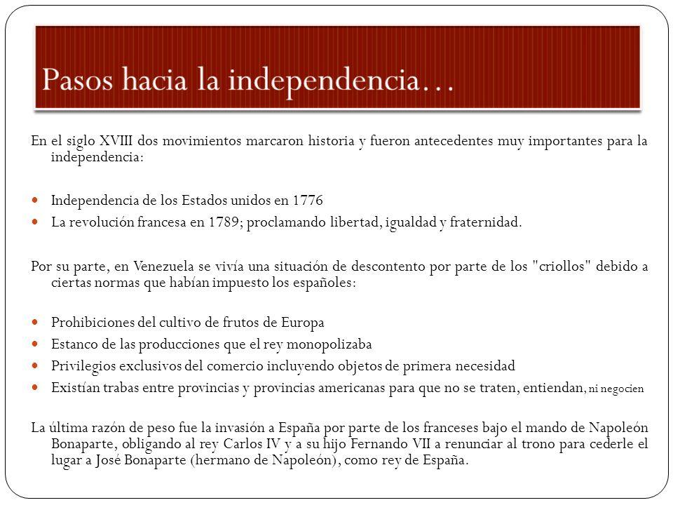 Pasos hacia la independencia…