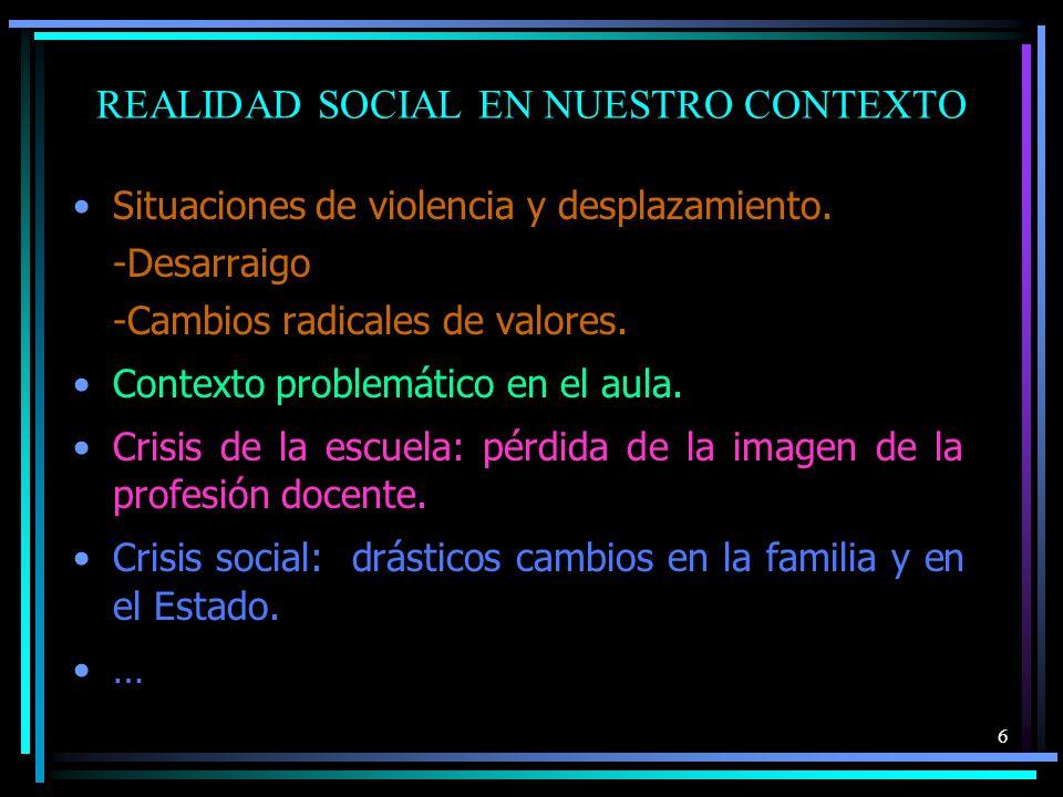 Realidad social en nuestro contexto