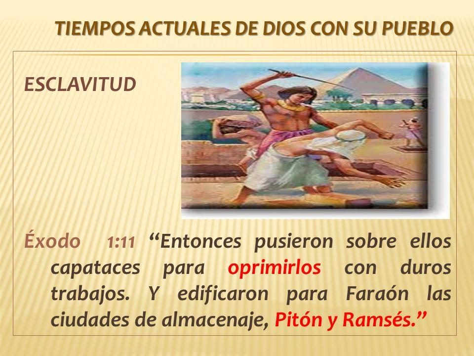 TIEMPOS ACTUALES DE DIOS con su pueblo