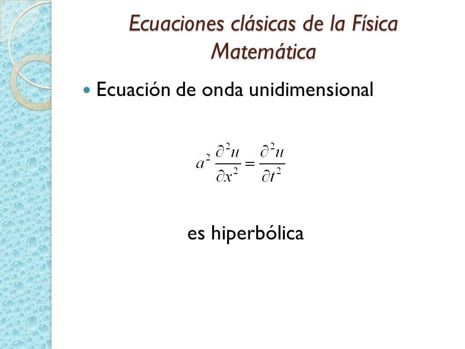 Ecuaciones clásicas de la Física Matemática