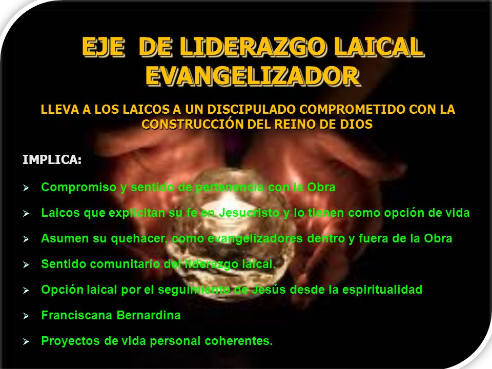 EJE DE LIDERAZGO LAICAL EVANGELIZADOR