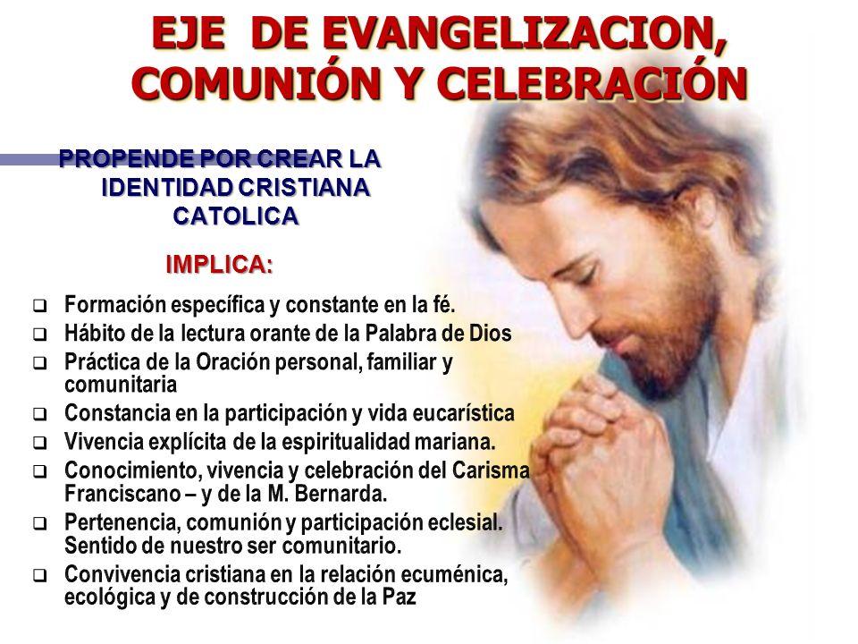 EJE DE EVANGELIZACION, COMUNIÓN Y CELEBRACIÓN