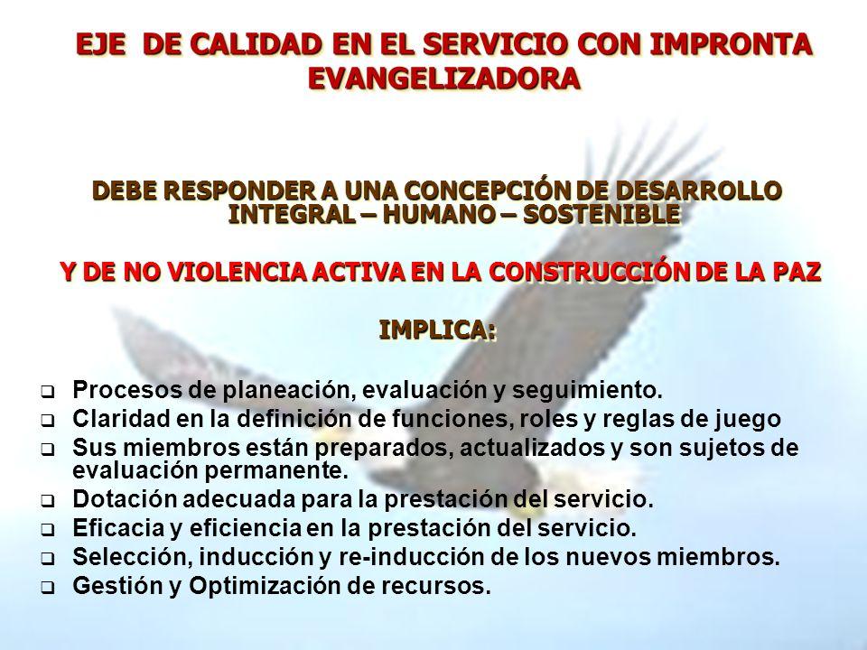 EJE DE CALIDAD EN EL SERVICIO CON IMPRONTA EVANGELIZADORA