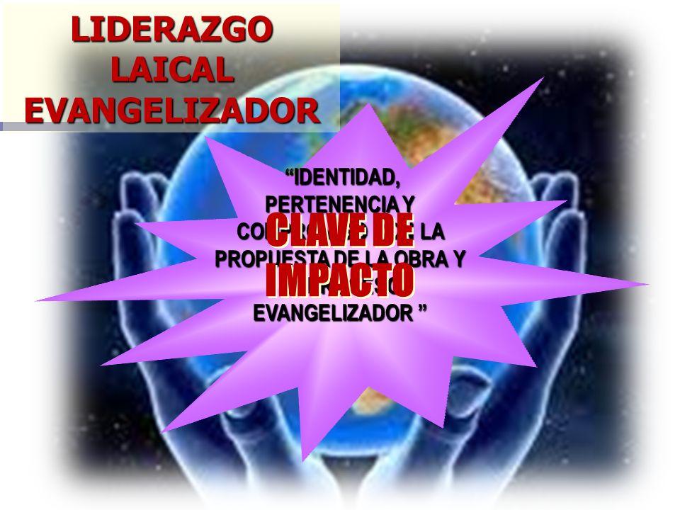 LIDERAZGO LAICAL EVANGELIZADOR