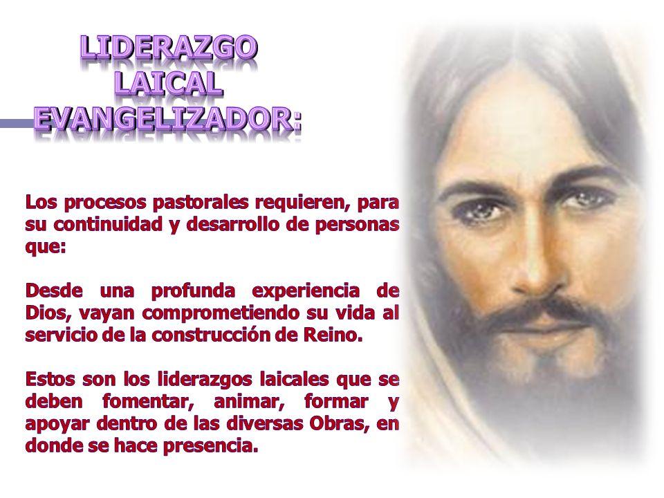 LIDERAZGO LAICAL EVANGELIZADOR: