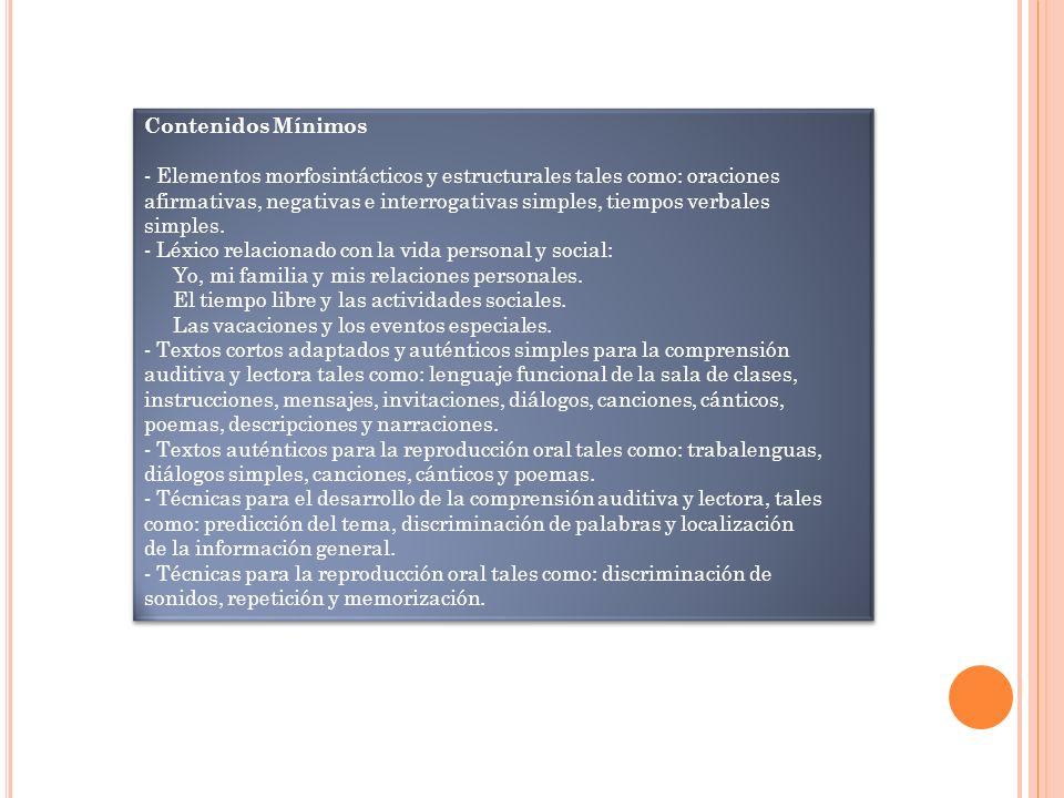 Contenidos Mínimos - Elementos morfosintácticos y estructurales tales como: oraciones.