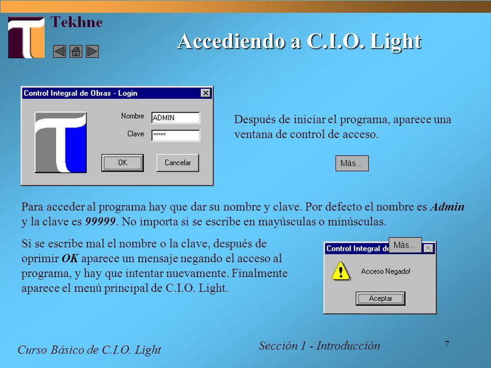 Accediendo a C.I.O. LightDespués de iniciar el programa, aparece una ventana de control de acceso.