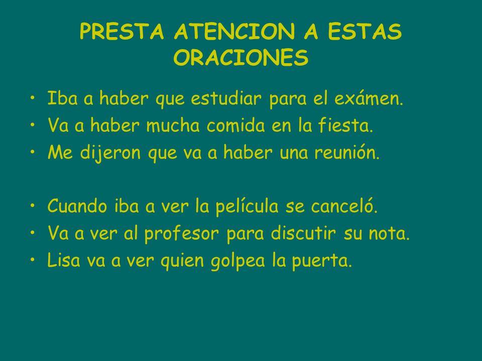 PRESTA ATENCION A ESTAS ORACIONES