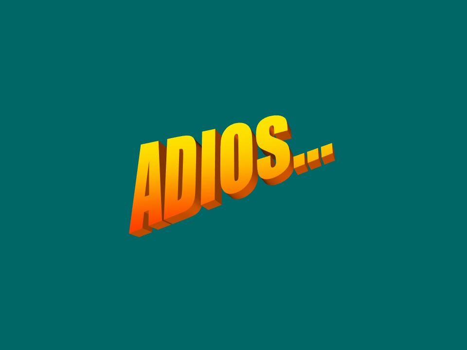 ADIOS...