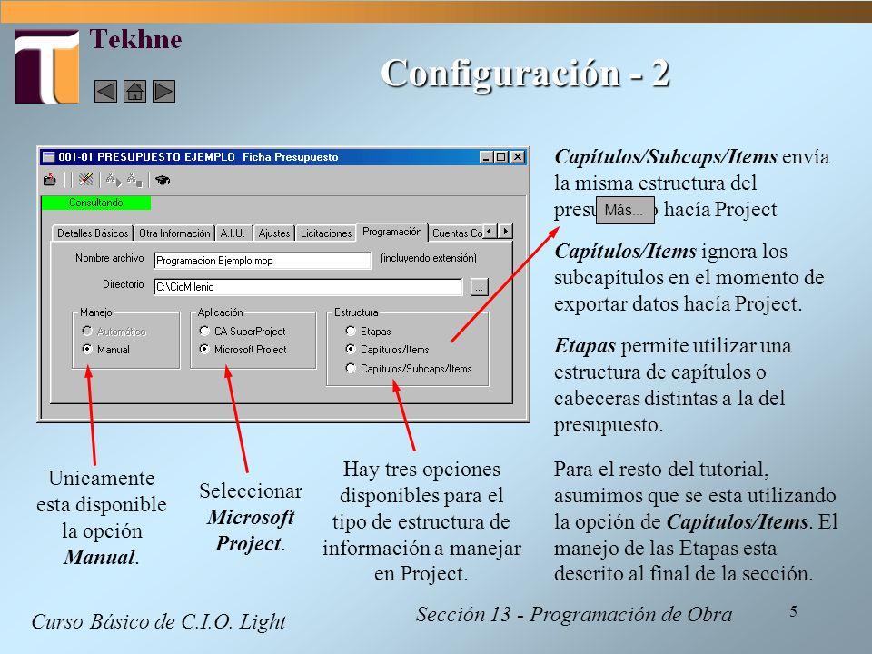 Configuración - 2 Capítulos/Subcaps/Items envía la misma estructura del presupuesto hacía Project. Más...