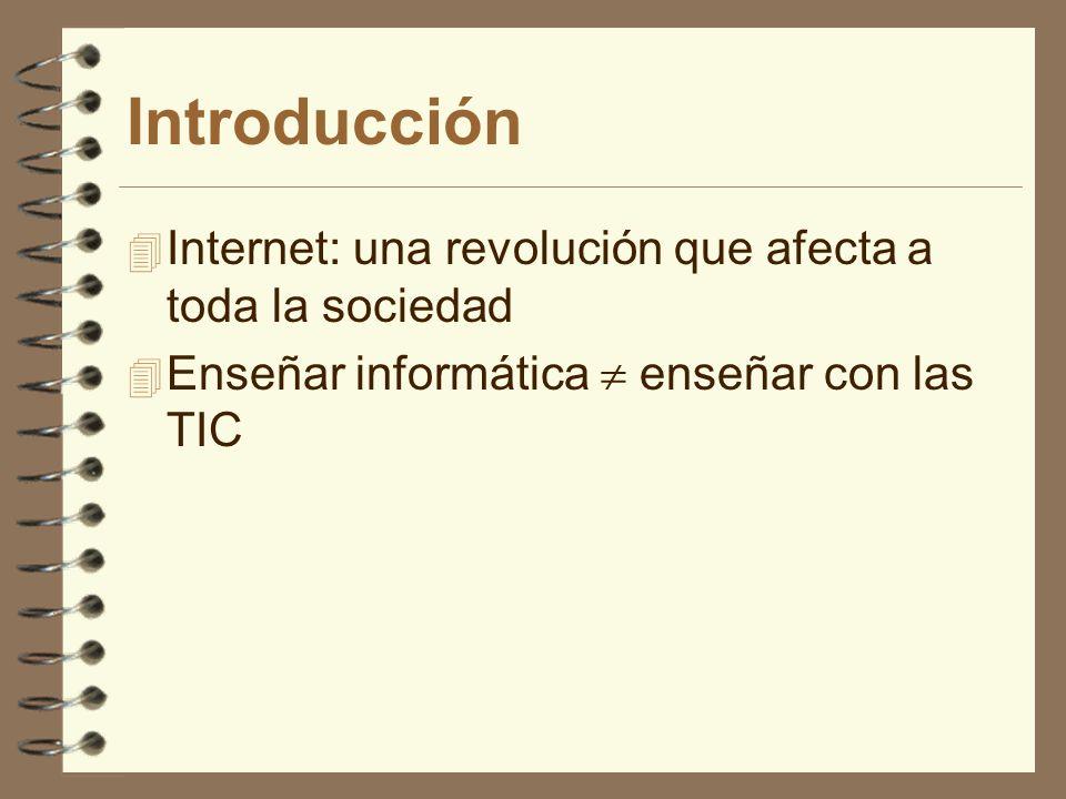 Introducción Internet: una revolución que afecta a toda la sociedad