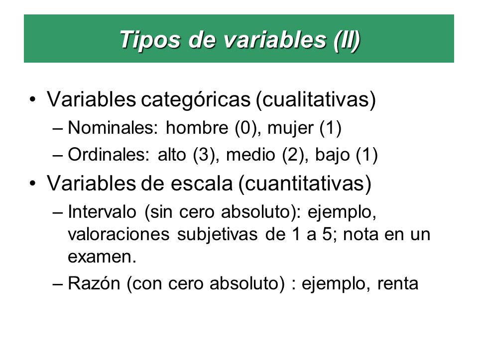 Tipos de variables (II)
