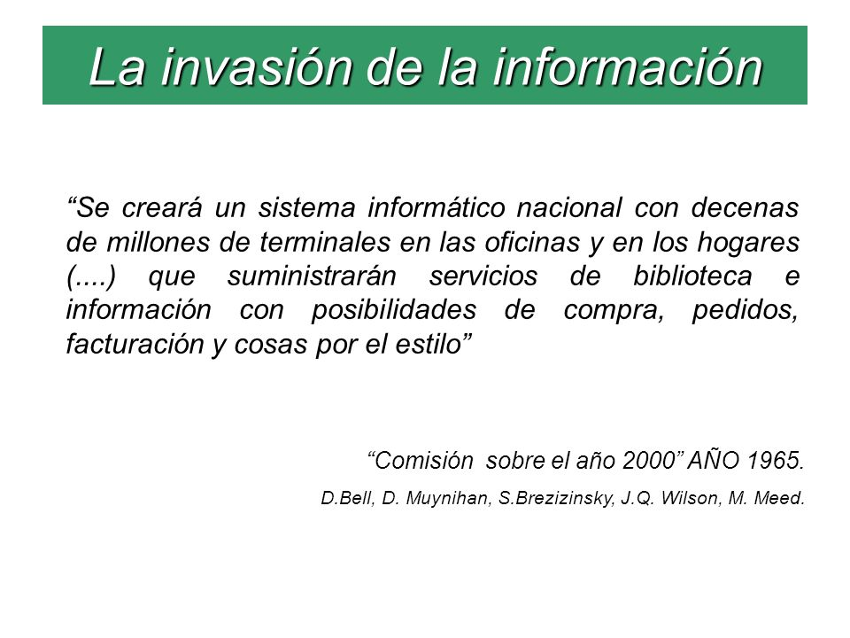 La invasión de la información