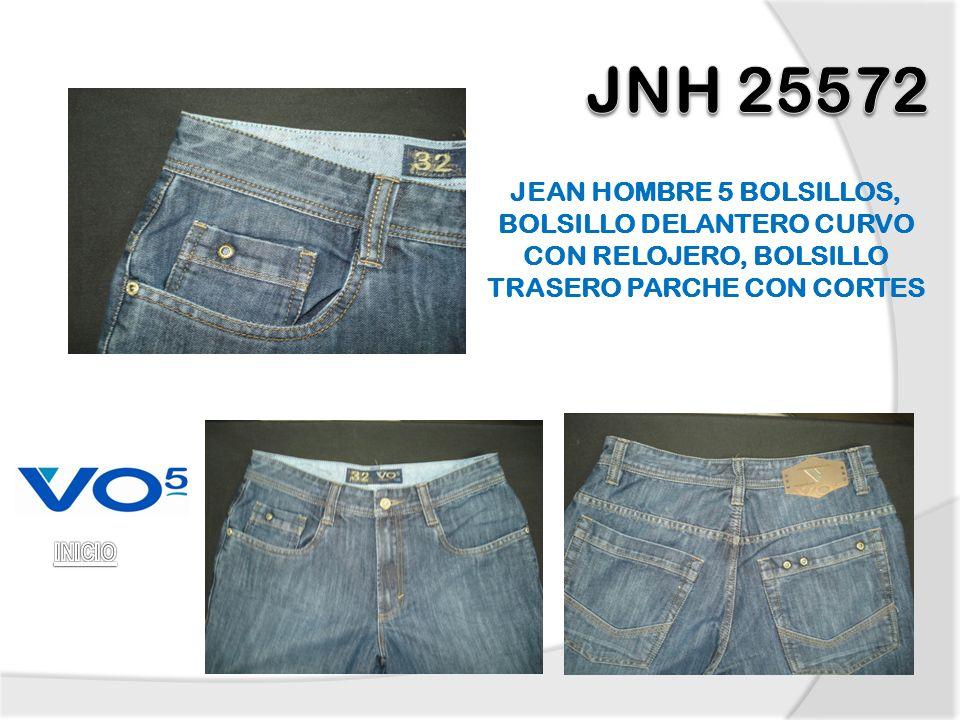 JNH 25572 JEAN HOMBRE 5 BOLSILLOS, BOLSILLO DELANTERO CURVO CON RELOJERO, BOLSILLO TRASERO PARCHE CON CORTES.