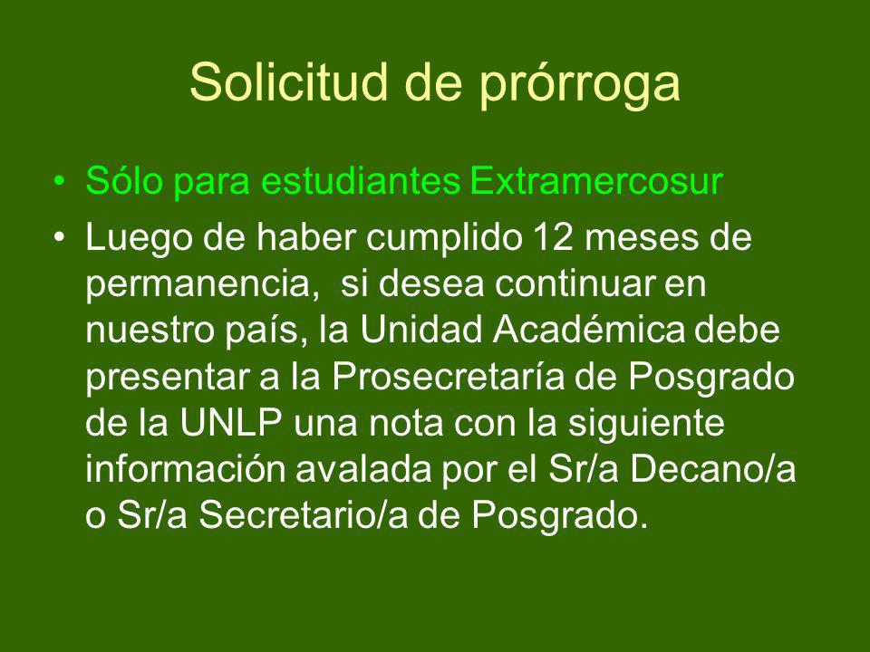 Solicitud de prórroga Sólo para estudiantes Extramercosur