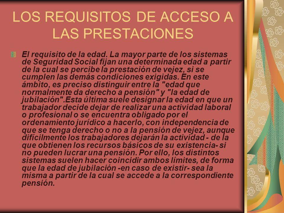 LOS REQUISITOS DE ACCESO A LAS PRESTACIONES