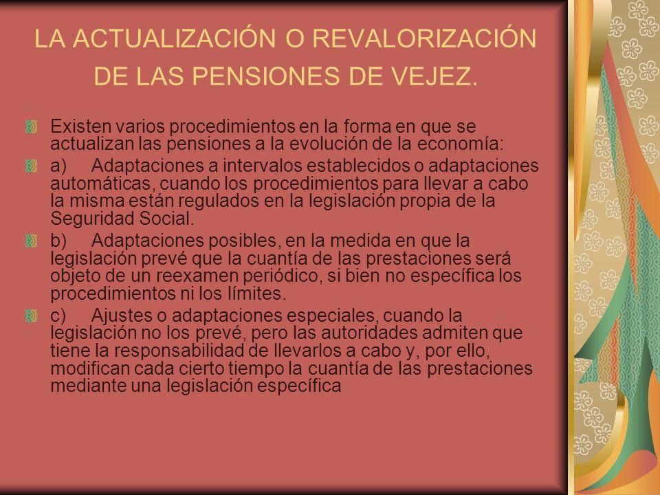 LA ACTUALIZACIÓN O REVALORIZACIÓN DE LAS PENSIONES DE VEJEZ.