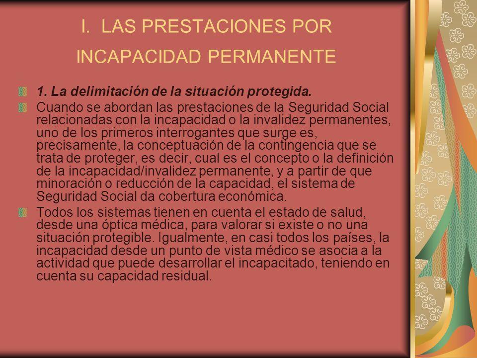 I. LAS PRESTACIONES POR INCAPACIDAD PERMANENTE