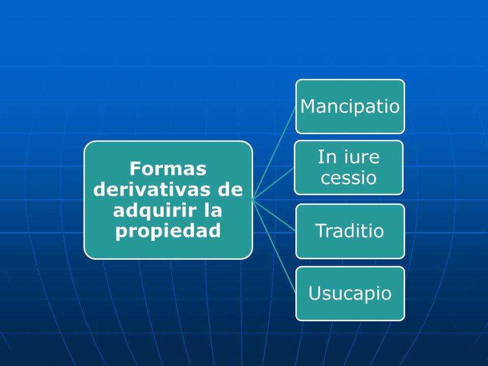 Formas derivativas de adquirir la propiedad